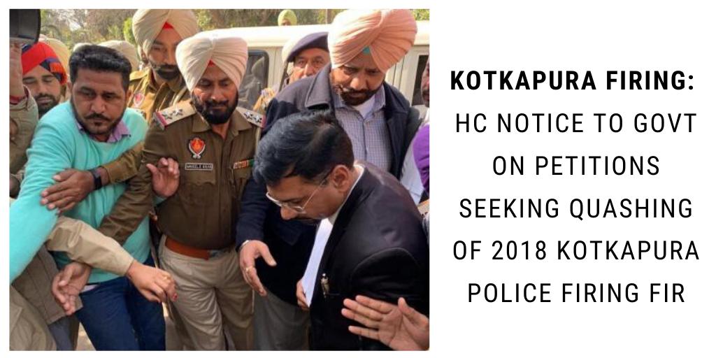 kotkapura police firing hc notice to govt on petitions